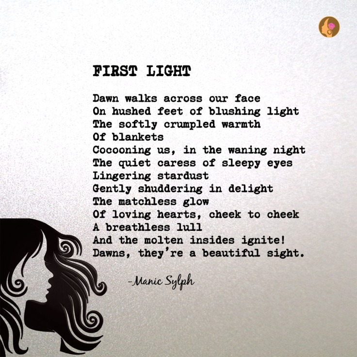 Poem FIRST LIGHT by Mona Soorma aka Manic Sylph