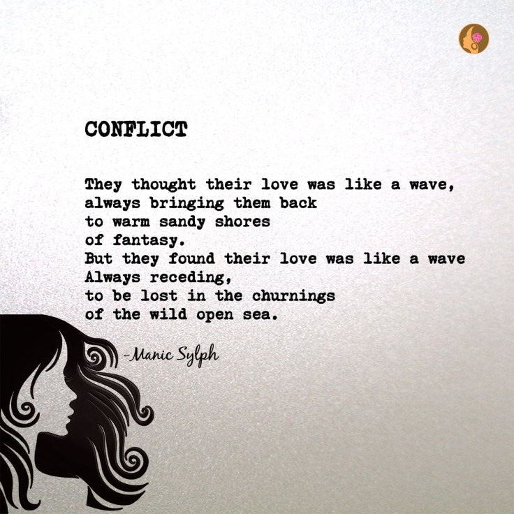 poem - Conflict by Mona Soorma aka Manic Sylph