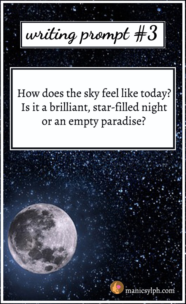 sky with moon and stars with the writing prompt text written on it