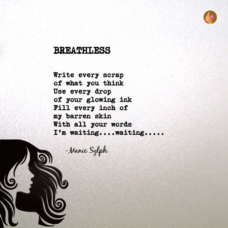 Poem BREATHLESS by Mona Soorma aka Manic Sylph