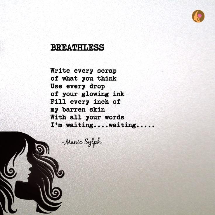 Poem BREATHLESS by Mona Soorma aka Manic Sylph