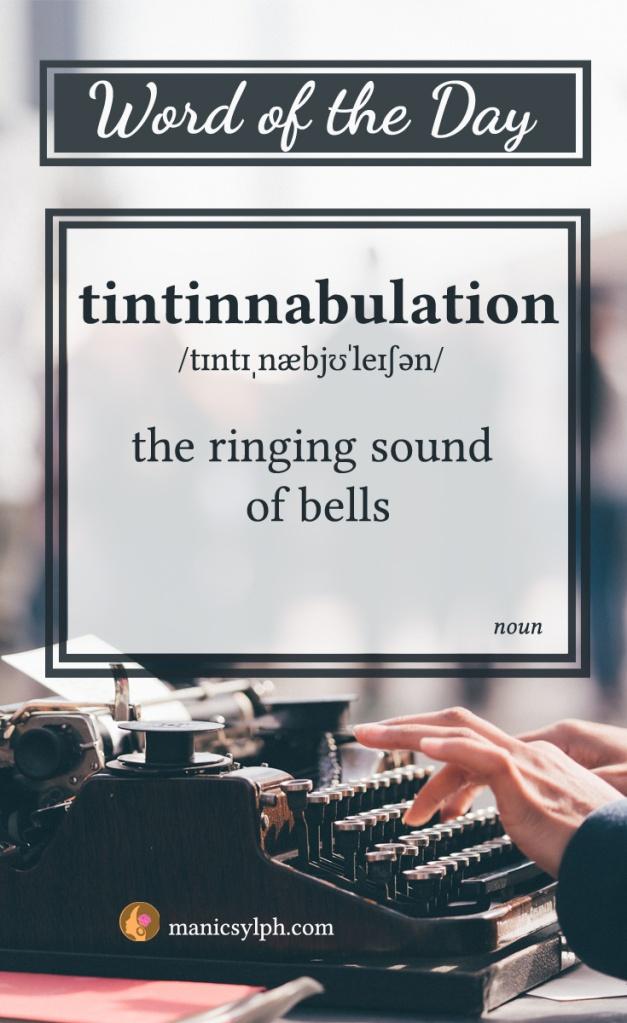 word of the day - tintinnabulation