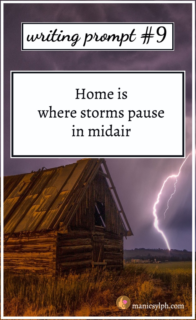 house with lightning in the sky with writing prompt text written on it