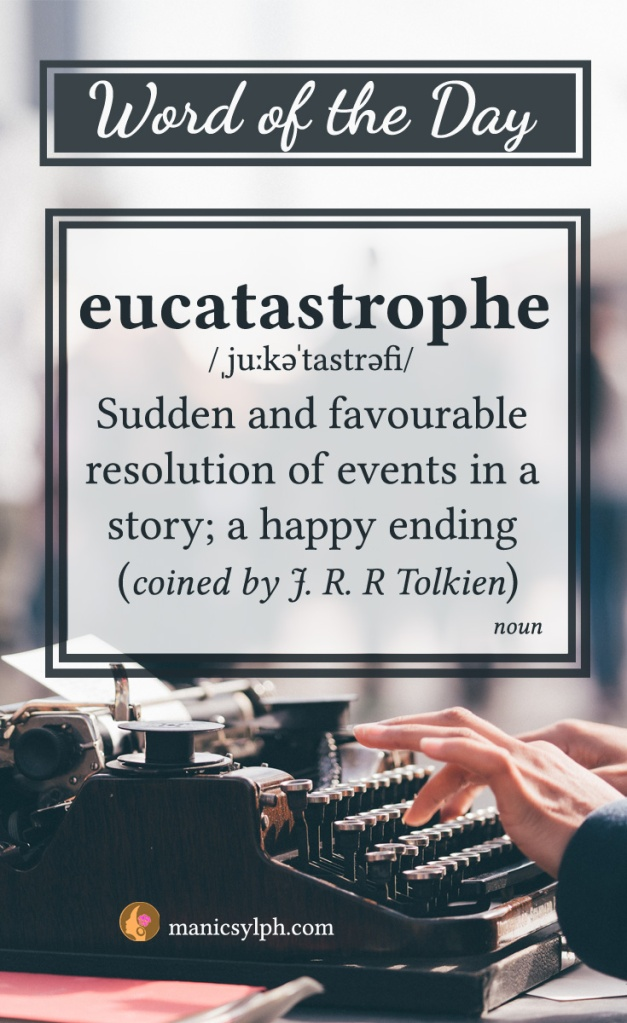 word of the day - eucatastrophe