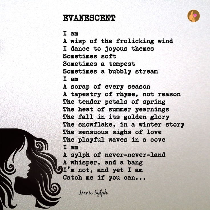 Poem EVANESCENT by Mona Soorma aka Manic Sylph
