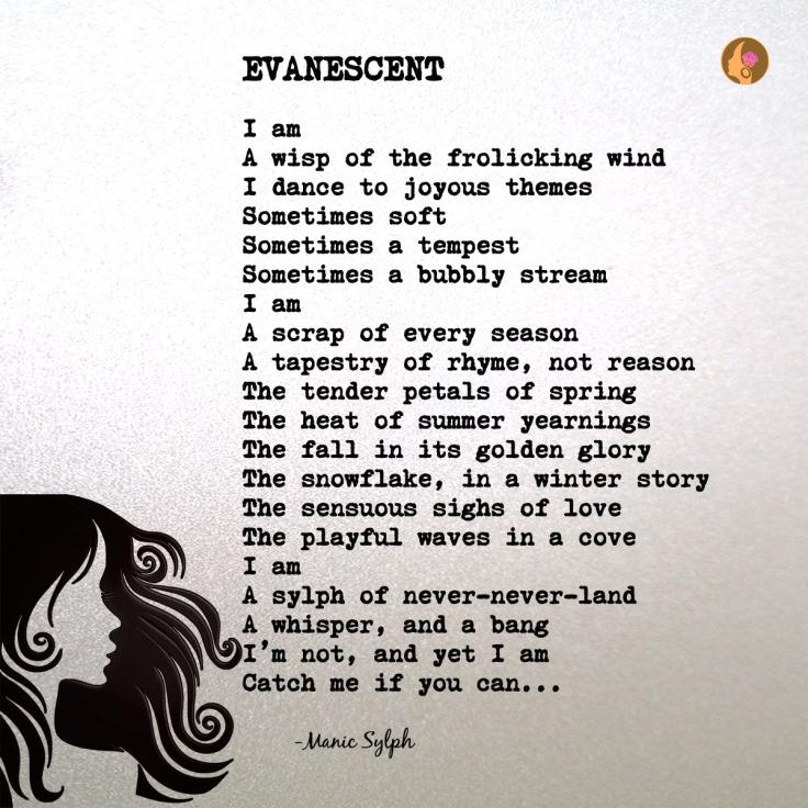 Poem EVANESCENT by Mona Soorma aka Manic Sylph