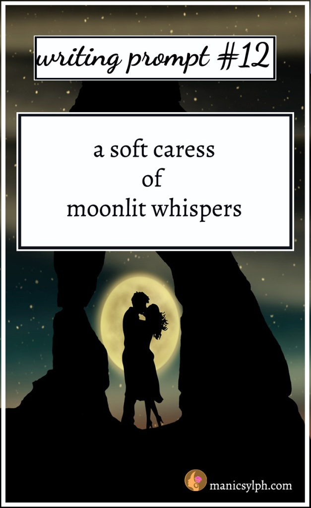 sihouette of a couple against the moon with writing prompt written upon it