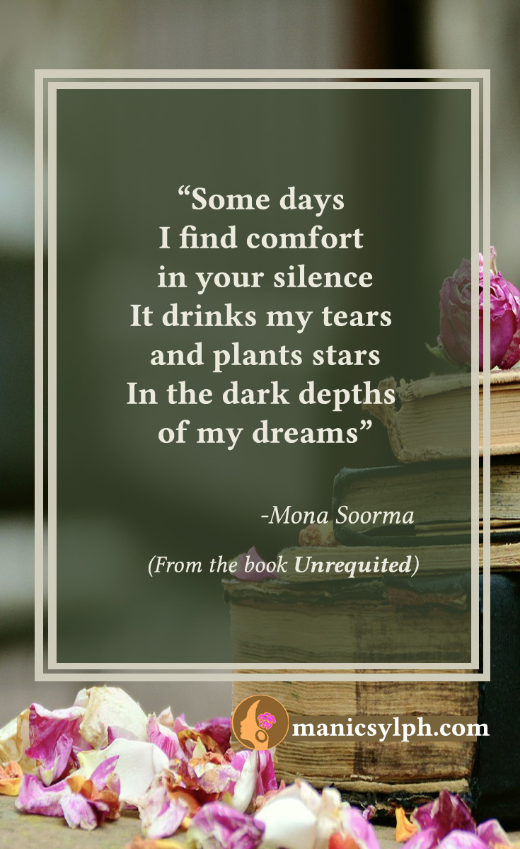 Your Silence-Quote from Unrequited by Mona Soorma