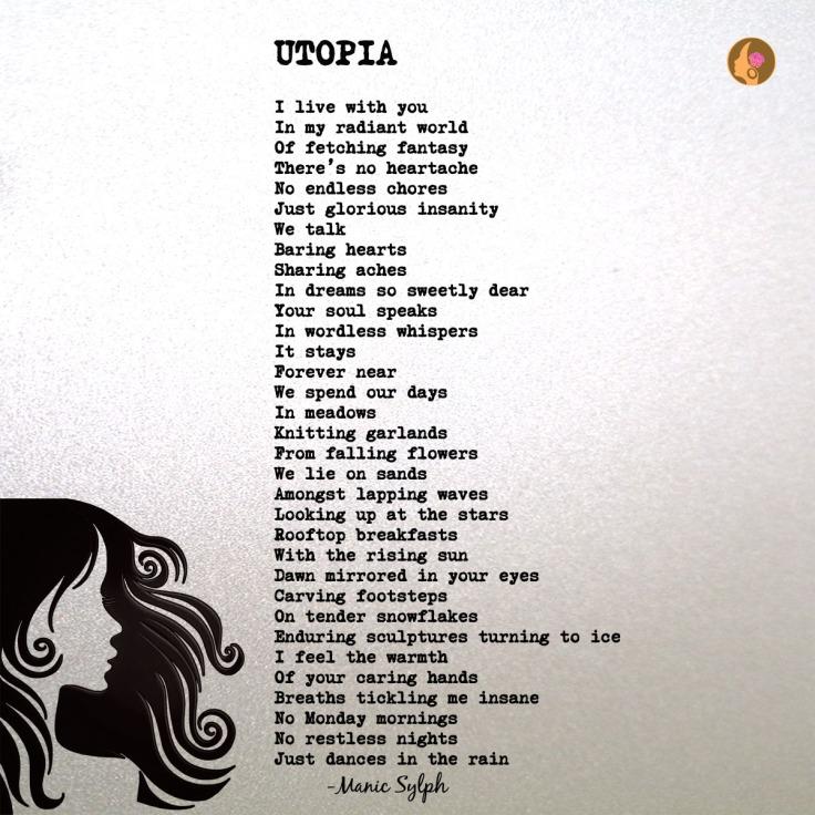 Poem UTOPIA by Mona Soorma aka Manic Sylph
