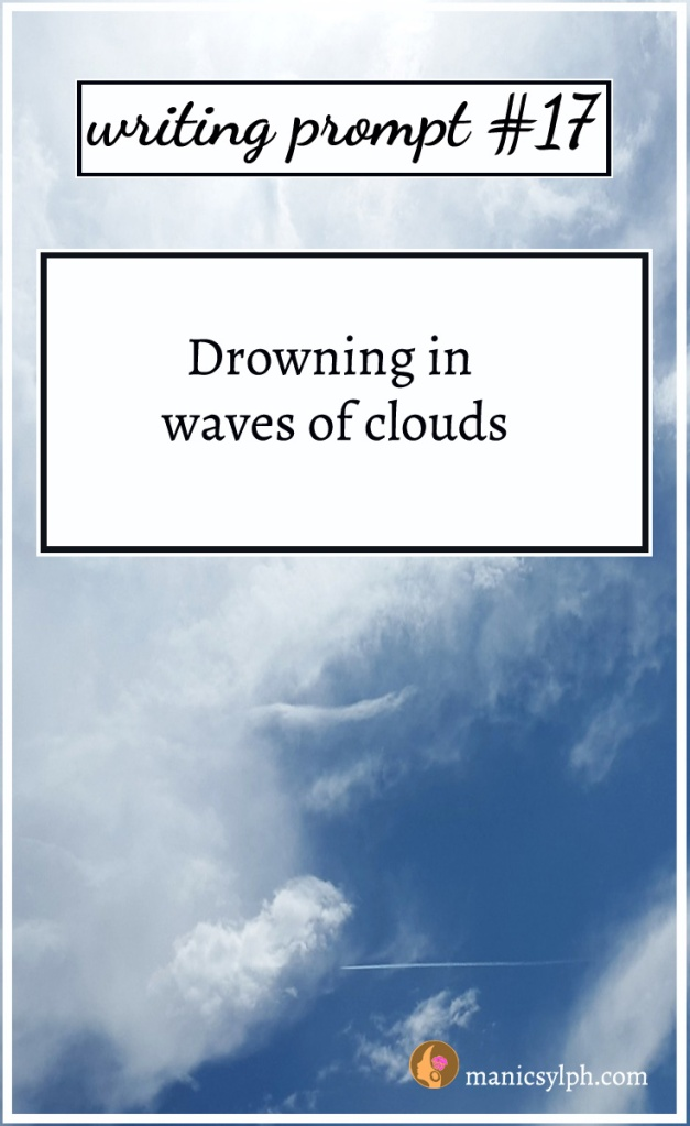 white waves of clouds and writing prompt written on it