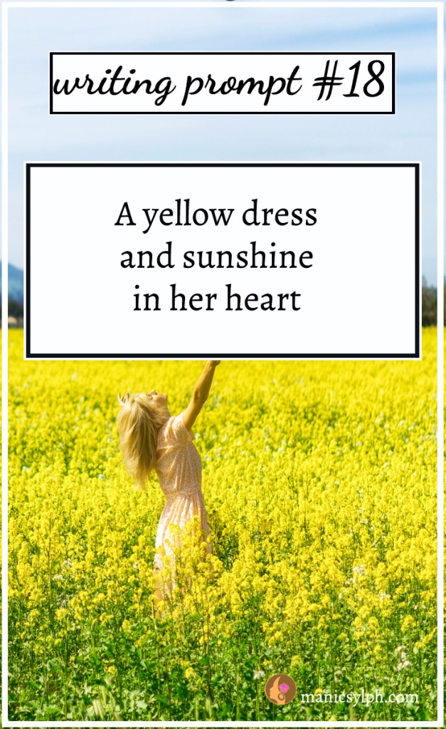 girl in a dress in a field of yellow flowers and writing prompt written on it