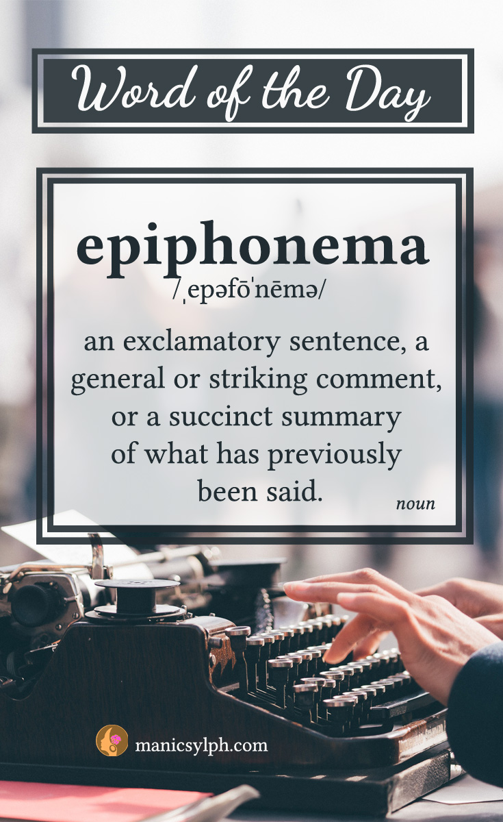 word of the day - epiphonema