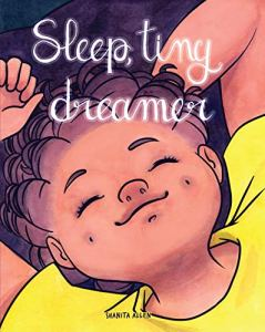 Sleep tiny dreamer sleep