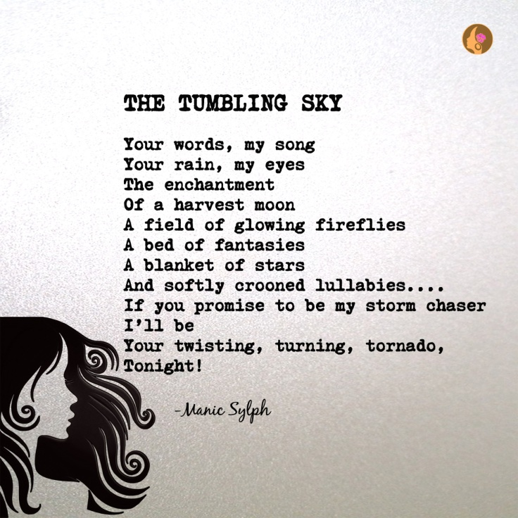Poem THE TUMBLING SKY by Mona Soorma aka Manic Sylph