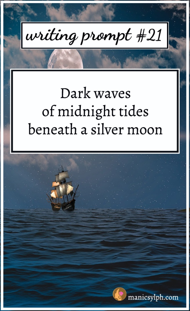 Ship on the sea beneath a full moon with writing prompt written on it