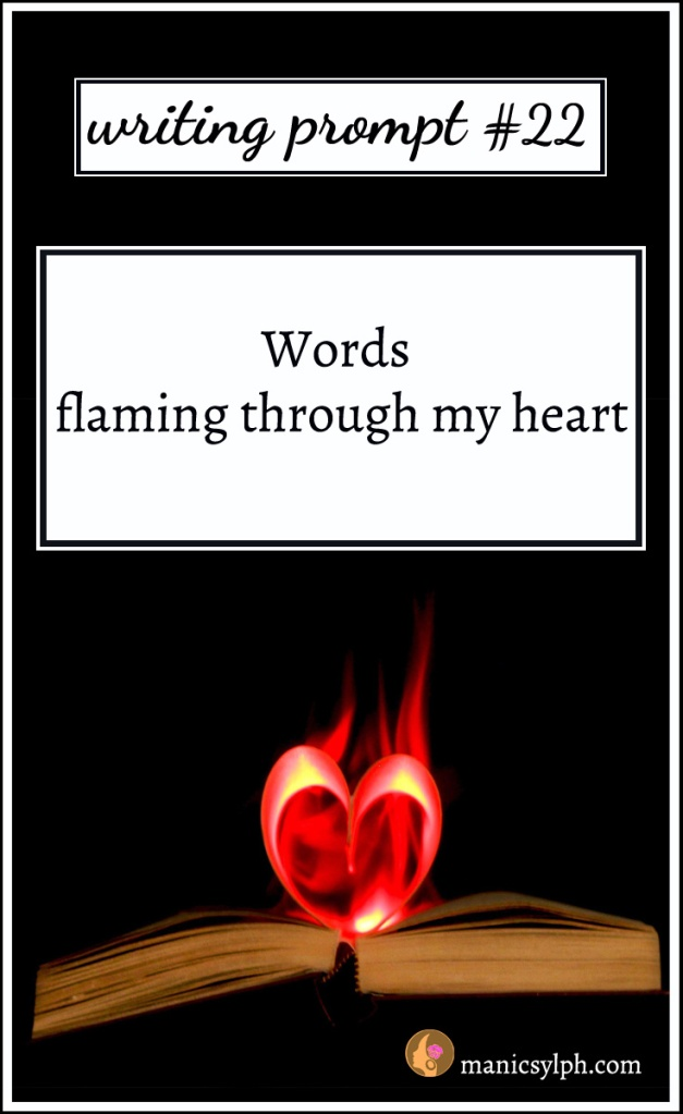 a heart on fire placed on an open book with writing prompt written on it