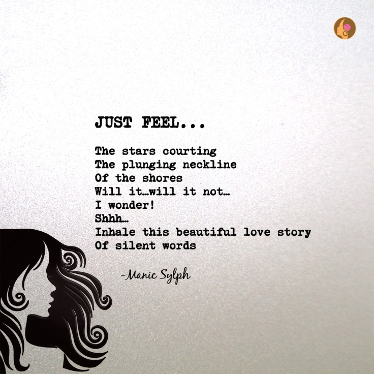 JUST FEEL…