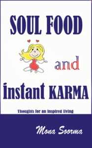 Cover of the book SOUL FOOD AND INSTANT KARMA by Mona Soorma