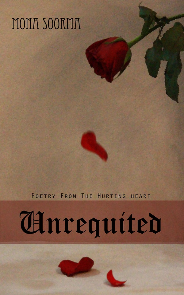 Cover of the book Unrequited by Mona Soorma