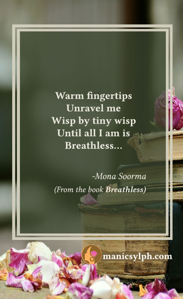 Breathless- Quote from the book BREATHLESS by Mona Soorma