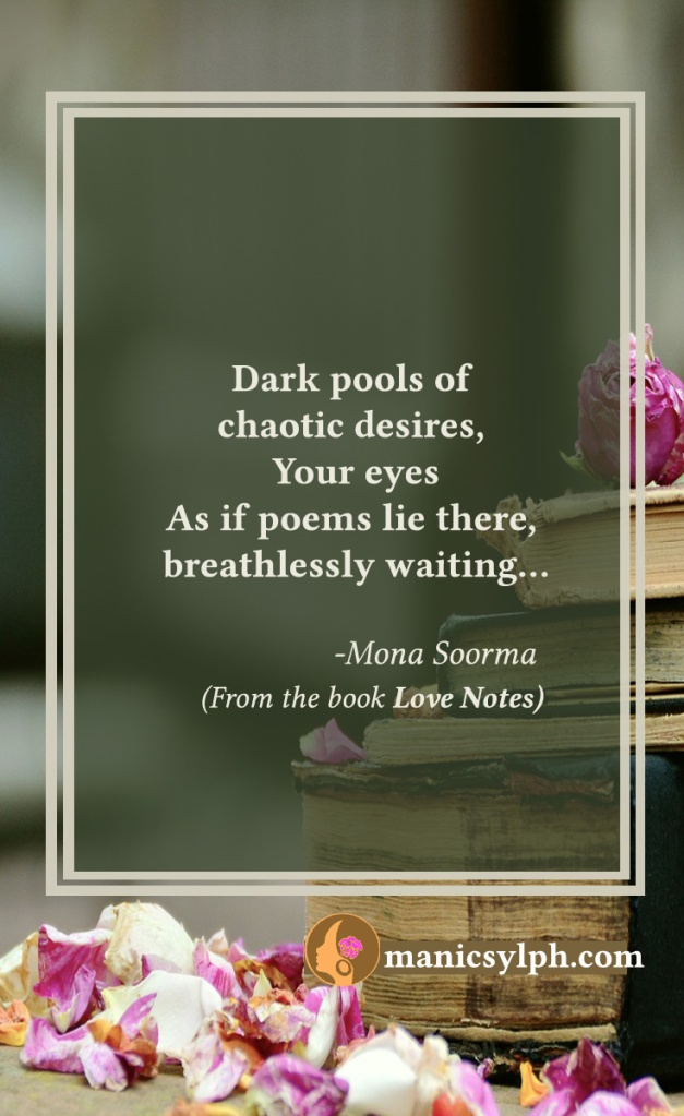Your Eyes- Quote from the book LOVE NOTES by Mona Soorma