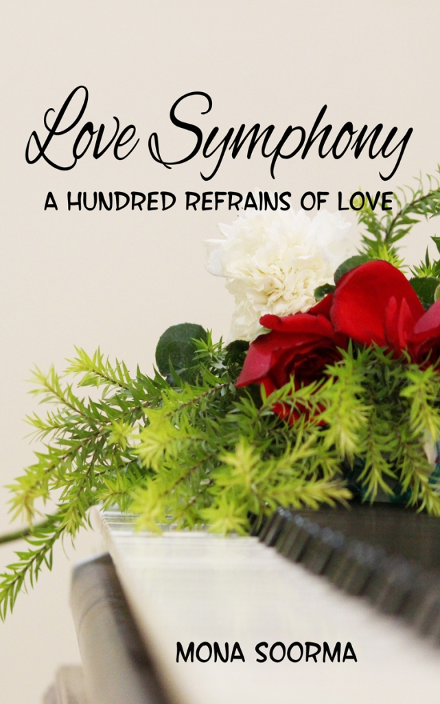 Cover of Love Symphony by Mona Soorma, a book of micro poetry and thoughts