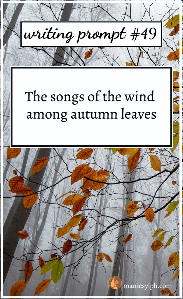 Autumn leaves blowing with the wind and writing prompt 49 written on it