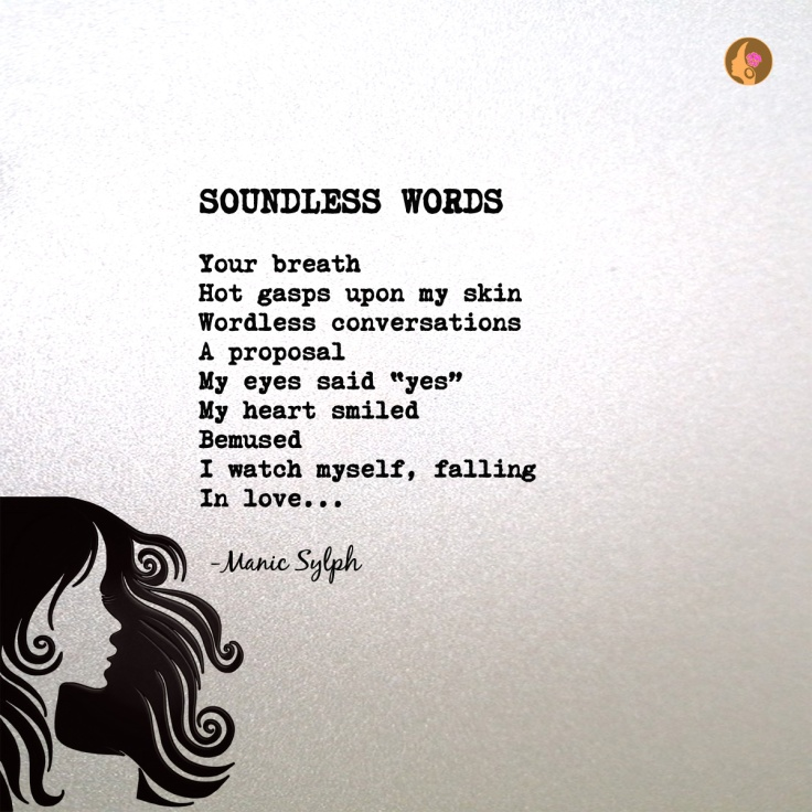 Poem SOUNDLESS WORDS by Mona Soorma aka Manic Sylph written on textured background