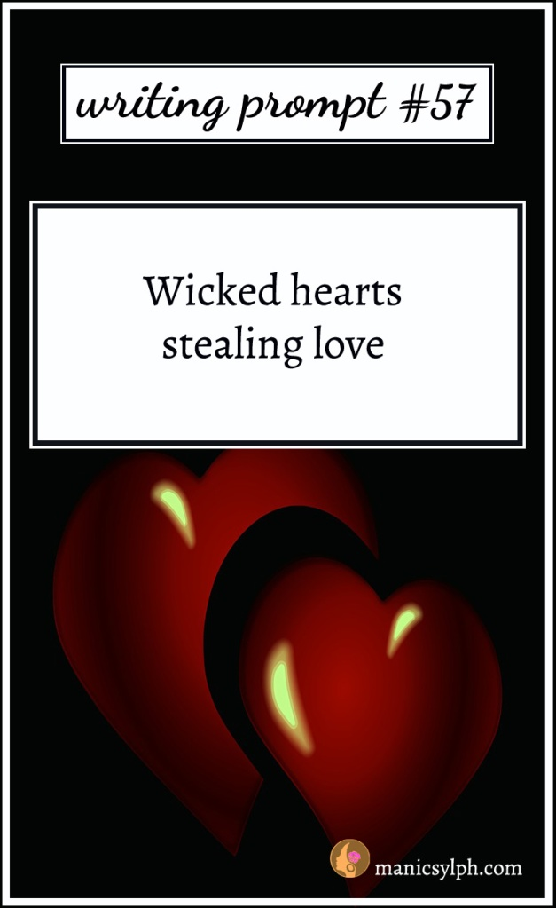 Two red hearts against a black background and writing prompt 57 written on it