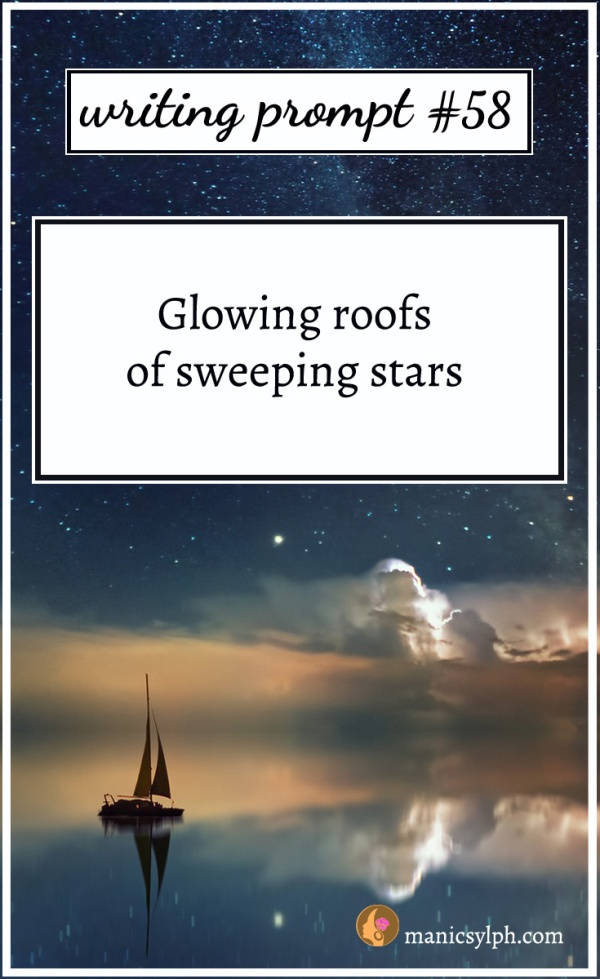 A boat with sails at sea under a starlit sky and writing prompt 58 written on it