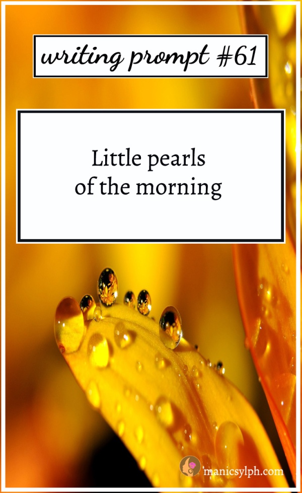A yellow flower with dew and writing prompt 61 written on it
