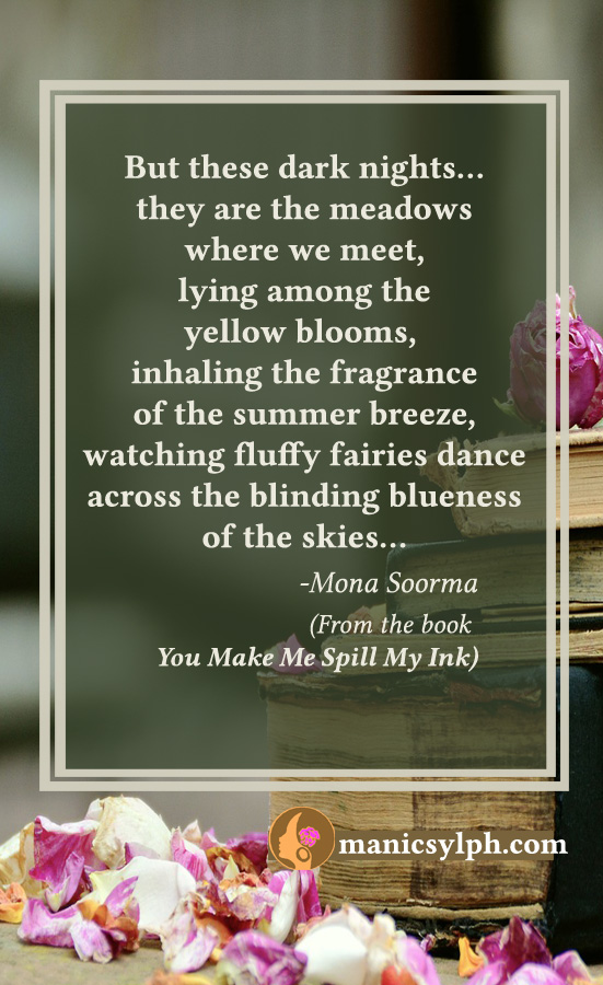 Rendezvous- Quote from the book YOU MAKE ME SPILL MY INK by Mona Soorma