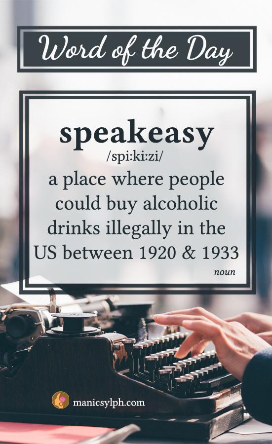 WORD OF THE DAY ~ Speakeasy