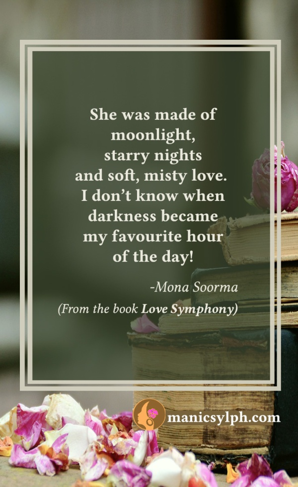 The Lady Of The Night - Quote from the book LOVE SYMPHONY by Mona Soorma