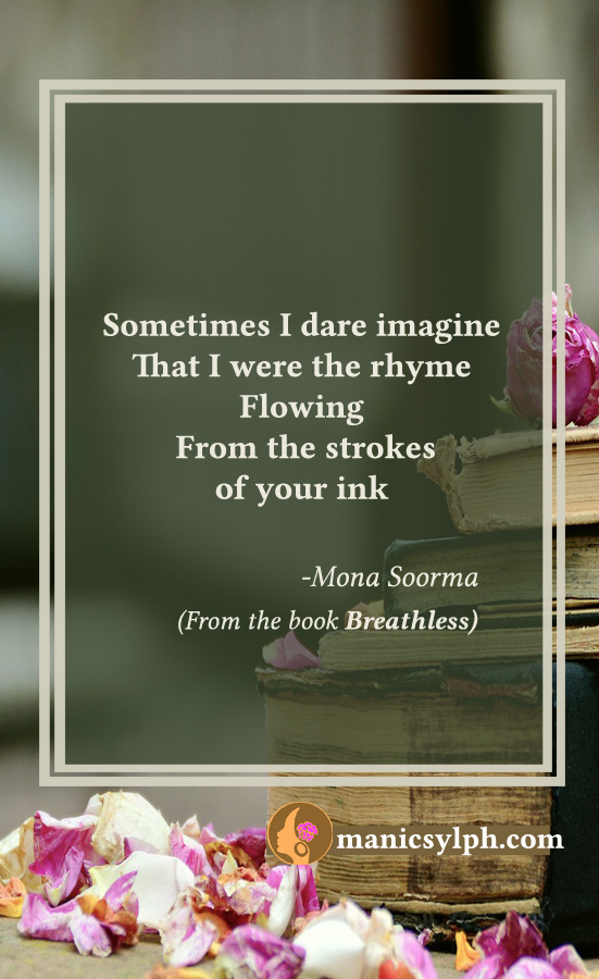 The Rhyme- Quote from the book BREATHLESS by Mona Soorma