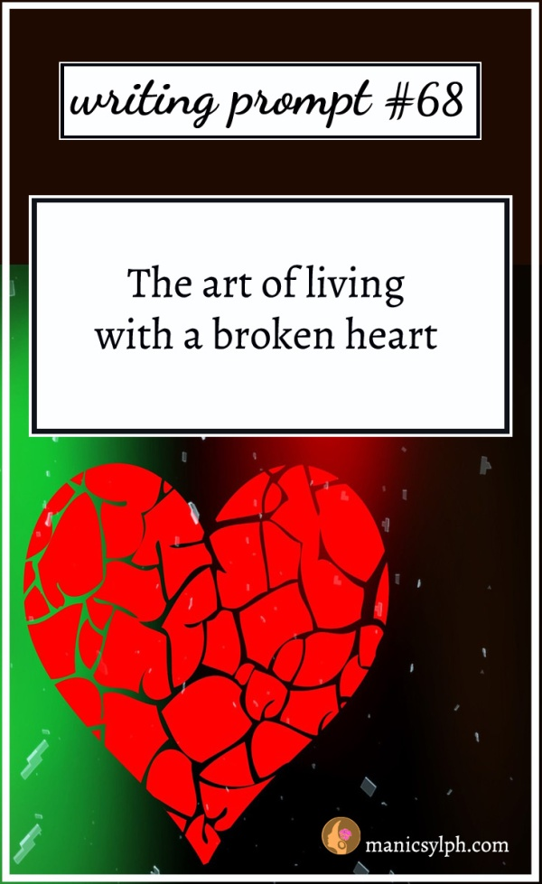A red broken heart and writing prompt 68 written on it
