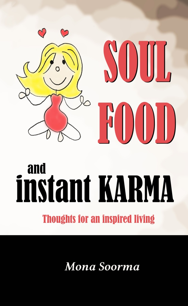 Book cover of Soul Food and Instant Karma by Mona Soorma