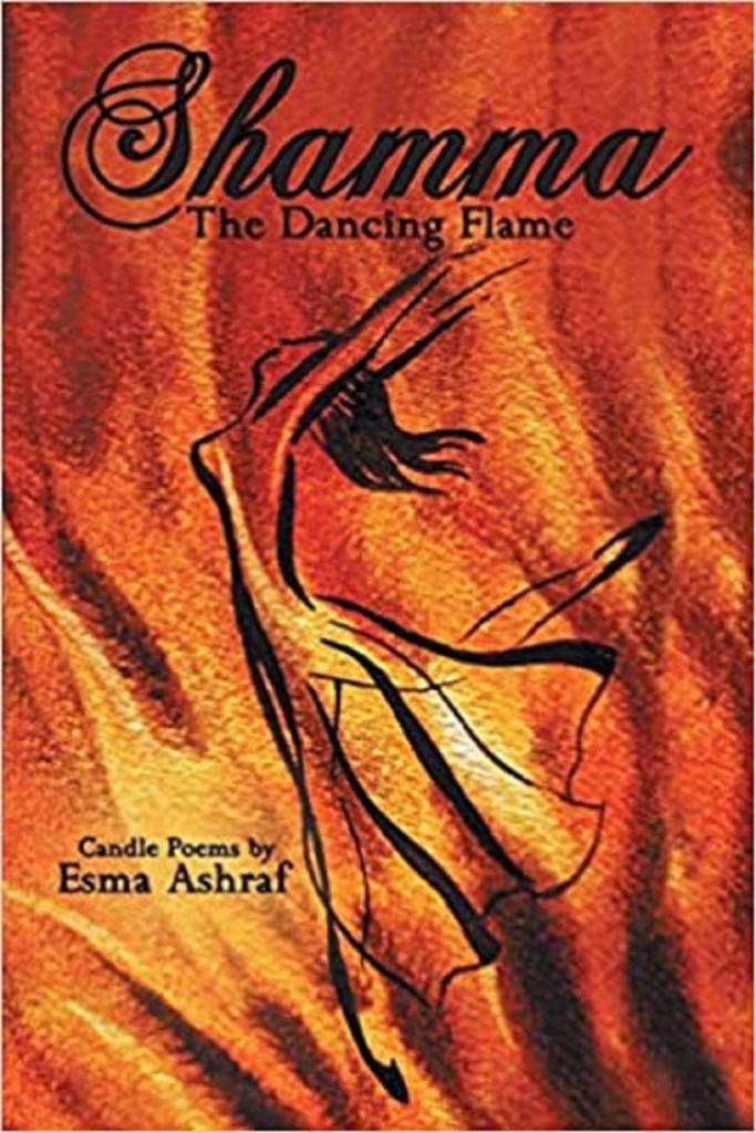 Book Cover- Shamma: The dancing Flame by Esma Ashraf