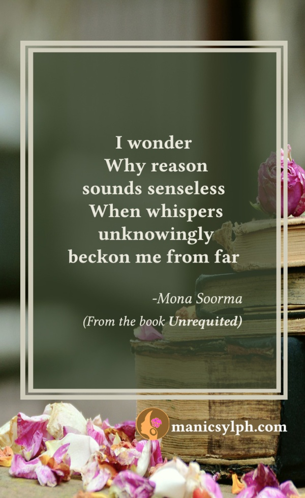 Blind Love- Quote from the book UNREQUITED by Mona Soorma