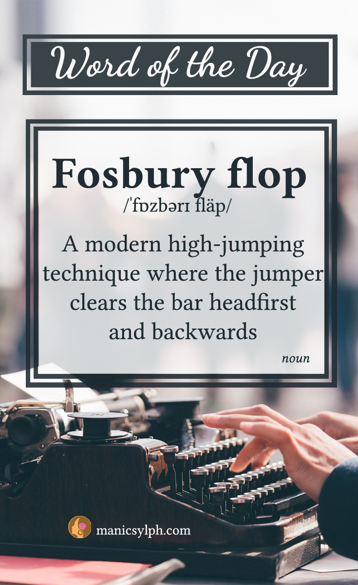 WORD OF THE DAY ~ Fosbury flop