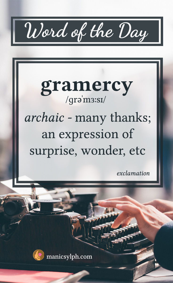 WORD OF THE DAY ~ Gramercy